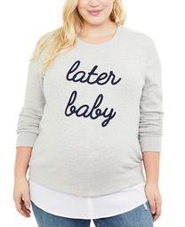 Plus Size Later Baby™ Sweatshirt