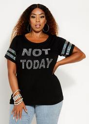 Not Today Rhinestone Graphic Tee