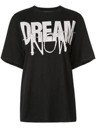 'Dream now' T-shirt